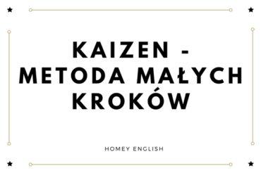 Kaizen – metoda małych kroków