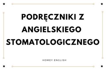 Podręczniki z angielskim stomatologicznym