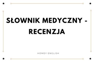 Słownik medyczny – recenzja