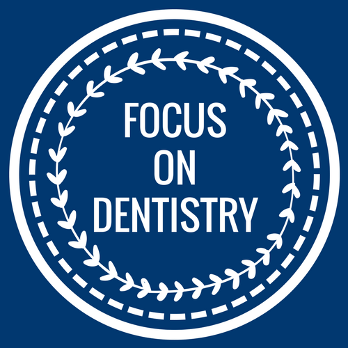 focus on dentistry